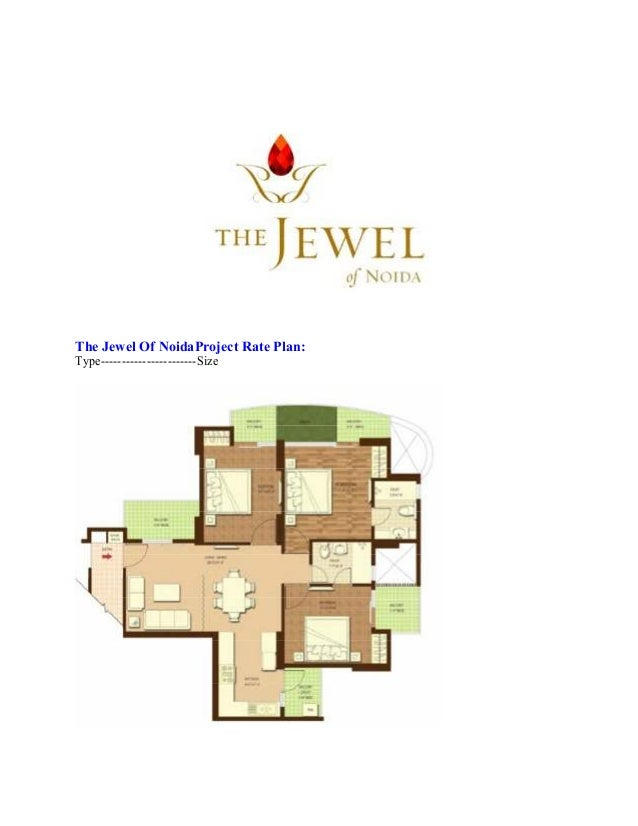 The Jewel Of NoidaProject Rate Plan: Type-----------------------Size