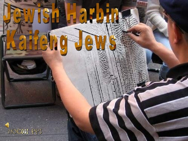 The Jewsof Harbin& Kaifeng  Part2