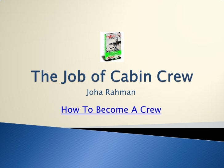 Joha Rahman How 2 Become A Crew