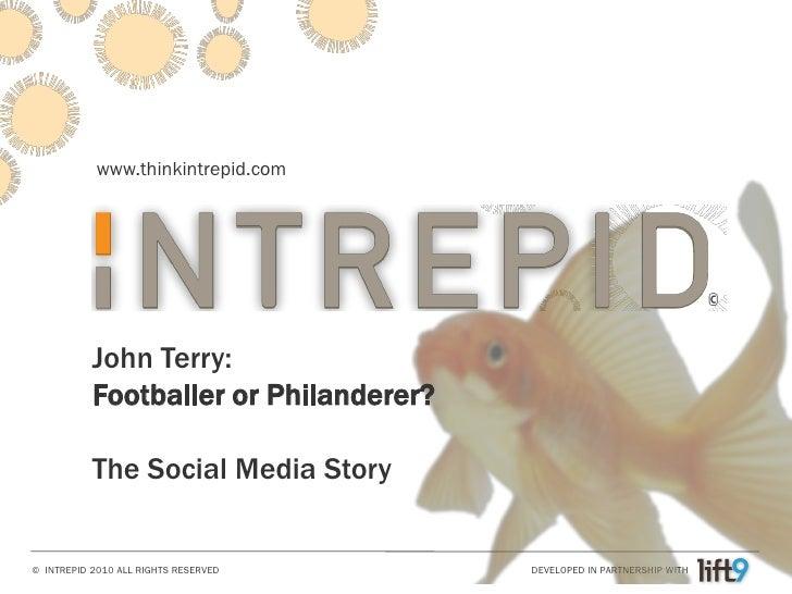 www.thinkintrepid.com                                                                             ©              John Terr...
