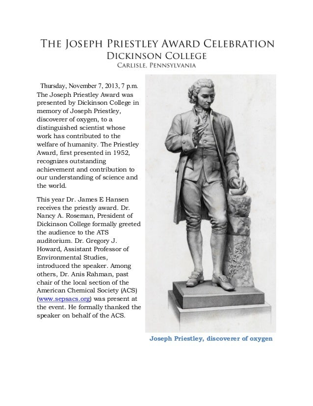 Thursday, November 7, 2013, 7 p.m. The Joseph Priestley Award was presented by Dickinson College in memory of Joseph Pries...