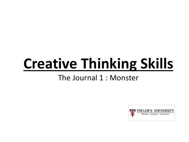 Creative Thinking Skills The Journal 1 : Monster