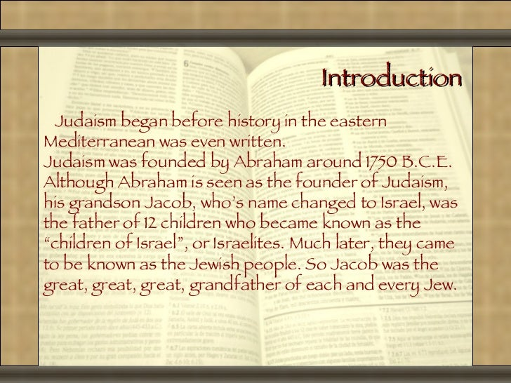 facts on judaism essay A brief history of judaism essay - historical facts where & how does this faith perspective originate judaism originated in 2000 bce in canaan.