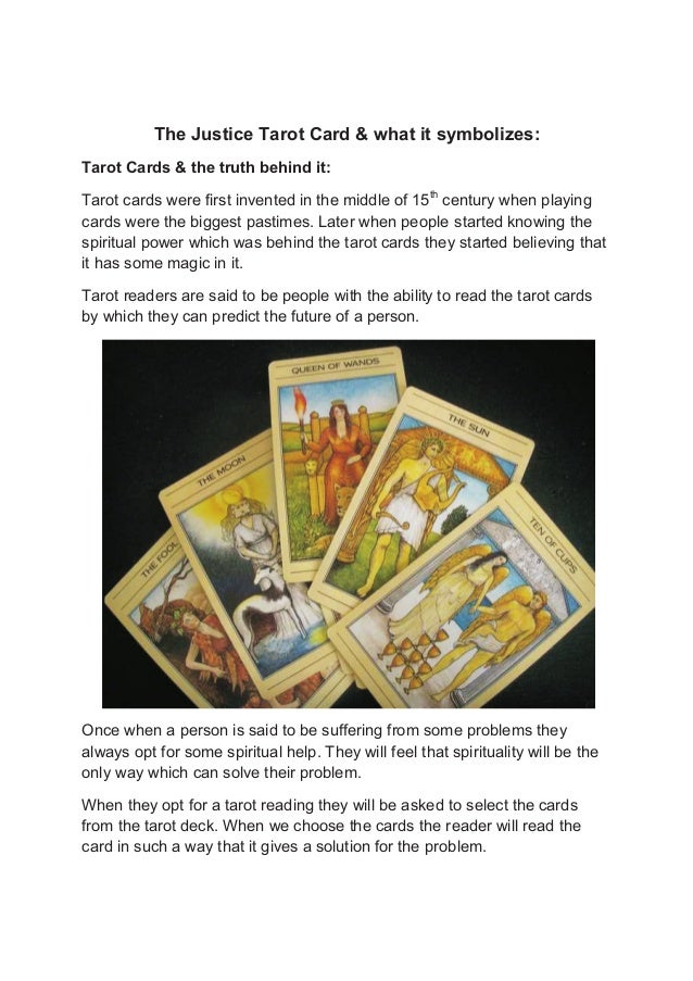 The Justice Tarot Card & what it symbolizes: Tarot Cards & the truth behind it: Tarot cards were first invented in the mid...