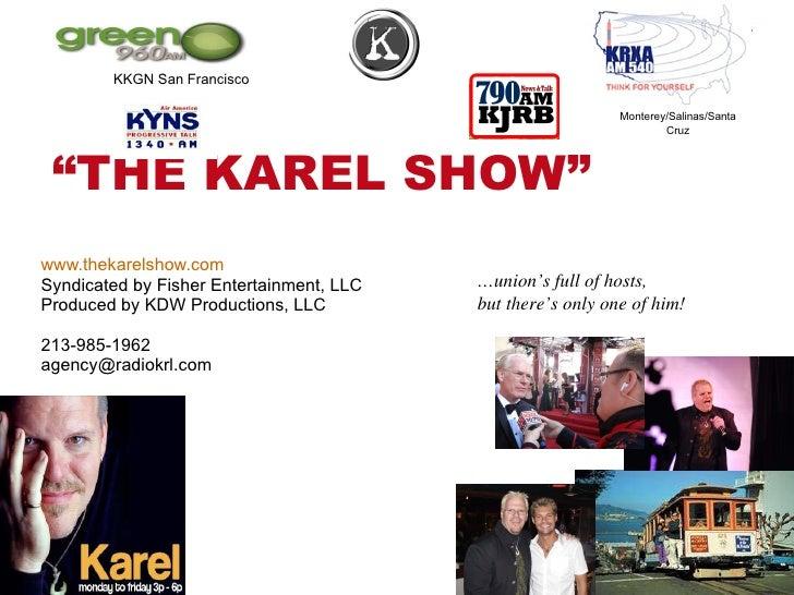 The Karel Show Sales Presentation