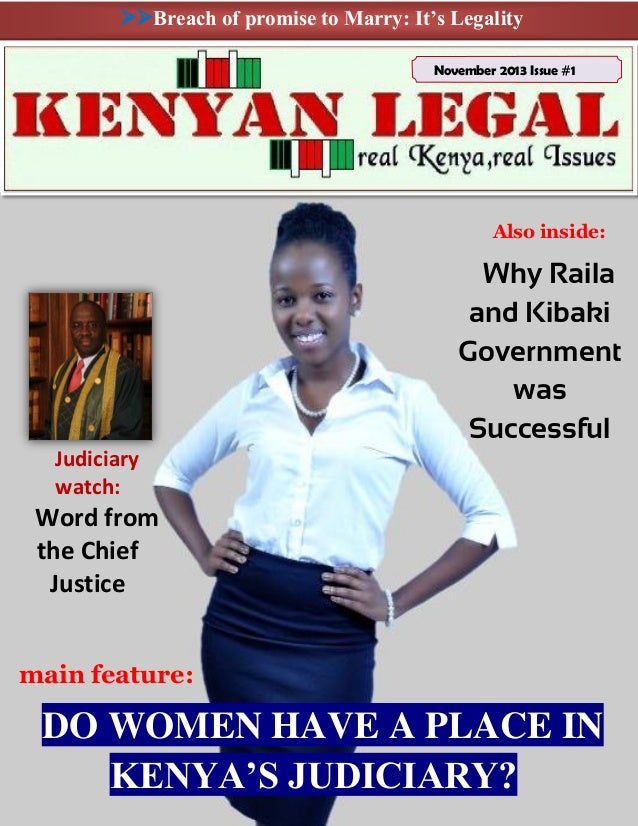 Breach of promise to Marry: It's Legality November 2013 Issue #1  Also inside:  Why Raila and Kibaki Government was Succ...