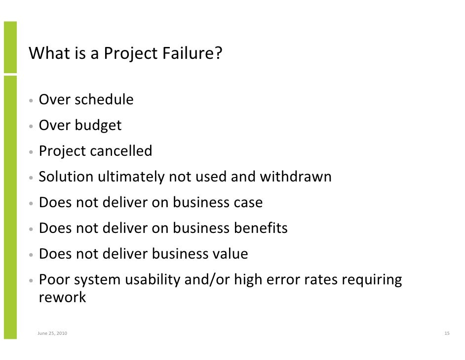 appraise the viability of project and develop success failure criteria Project success / failure project success is also a matter of the project stakeholder's perception of the value to conclude on critical success criteria.