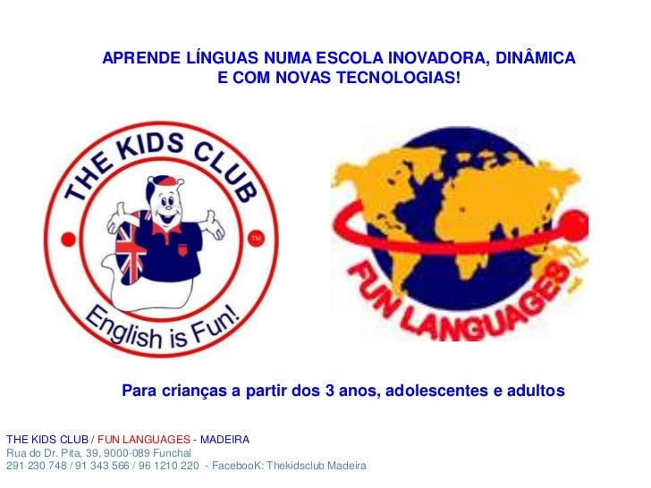 The kids Club /Fun Languages - Madeira