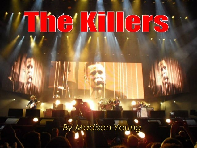 The Killers - Presentation