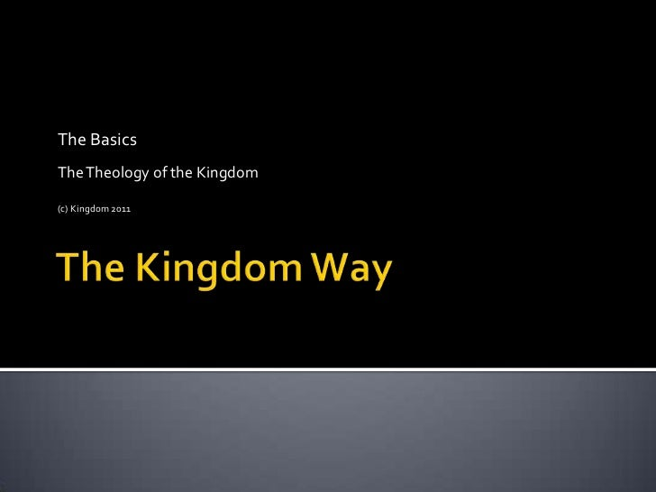 The Kingdom Way   The Basics