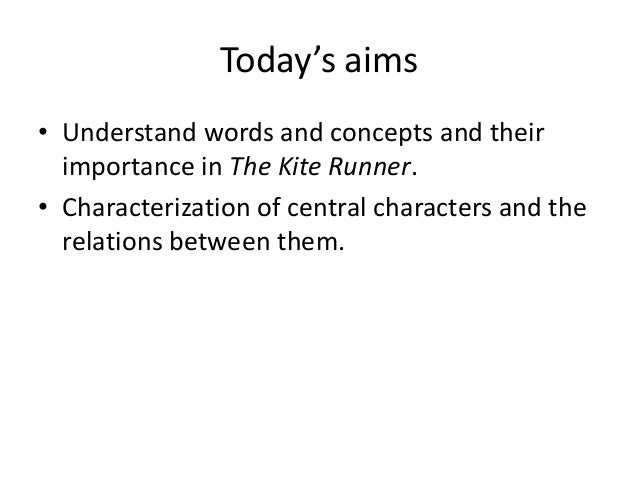 the kite runner characterization 2018-6-17 the kite runner is a novel written in 2003 by khaled hosseini it is his first novel, the second being a thousand splendid suns and his third being and the.