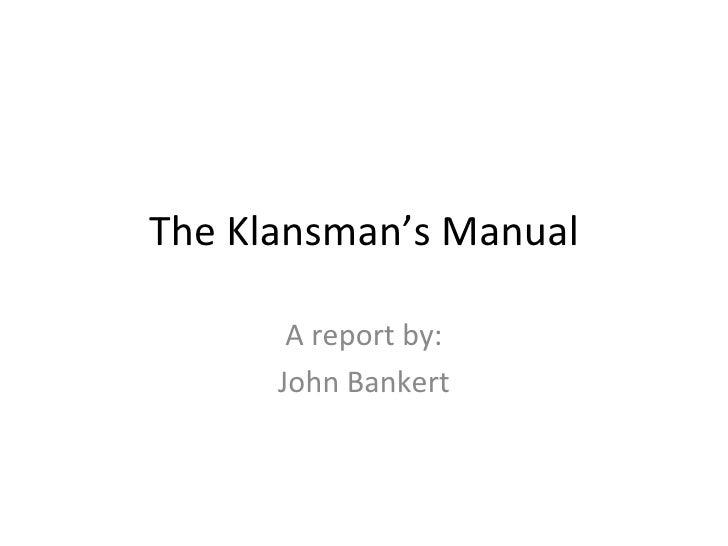 The Klansman'S Manual