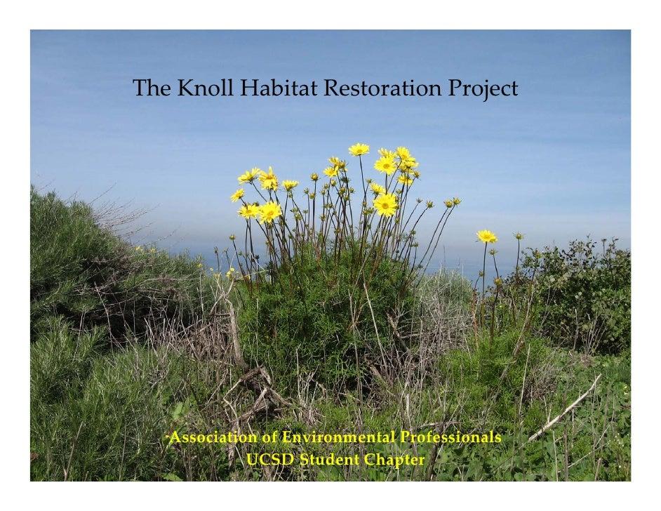 TheKnollHabitatRestorationProject        AssociationofEnvironmentalProfessionals              UCSDStudentChapter