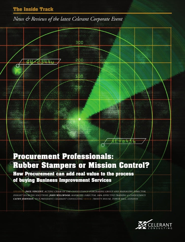 The Inside TrackNews & Reviews of the latest Celerant Corporate EventProcurement Professionals:Rubber Stampers or Mission ...