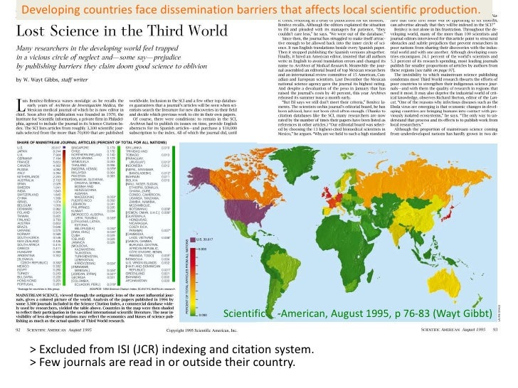 Developing countries face dissemination barriers that affects local scientific production.                                ...