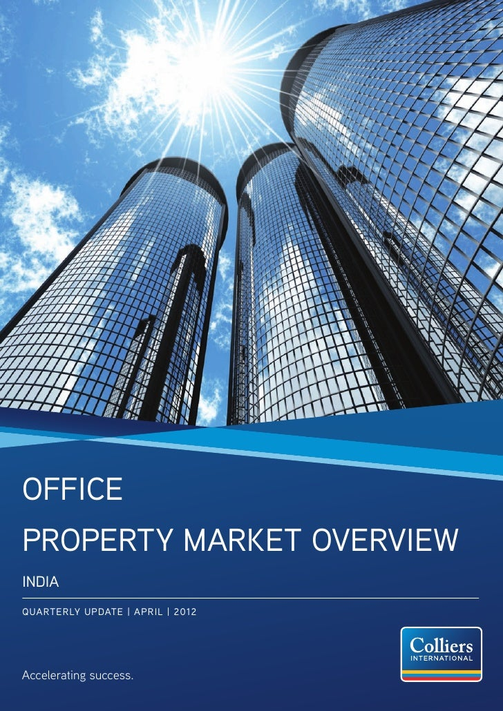 OfficeProperty Market OverviewINDIAQUARTERLY UPDATE | APRIL | 2012Accelerating success.