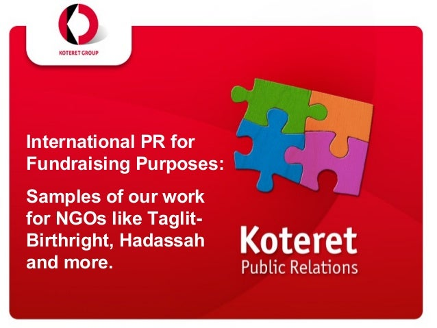 International PR for Fundraising Purposes: Samples of our work for NGOs like Taglit- Birthright, Hadassah and more.