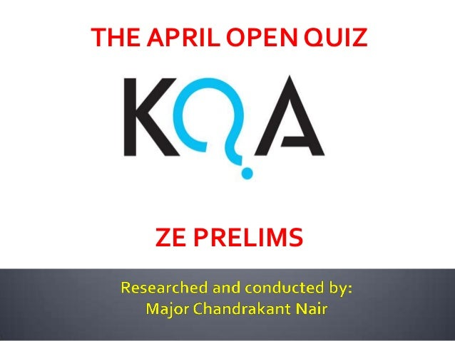 The KQA April Open Quiz - Prelims