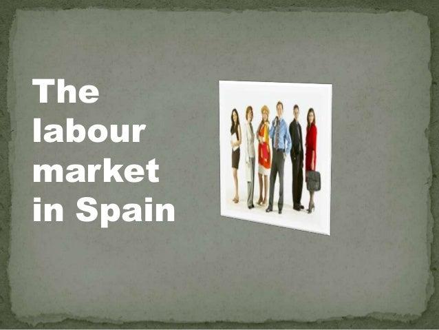 Thelabourmarketin Spain