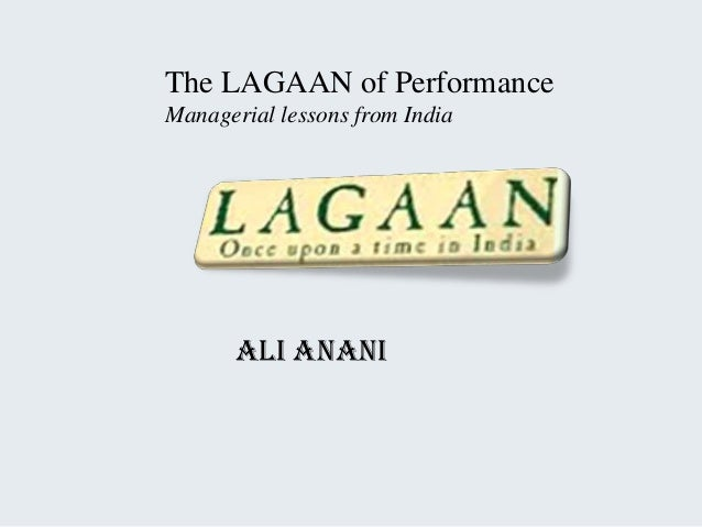 The lagaan of performance