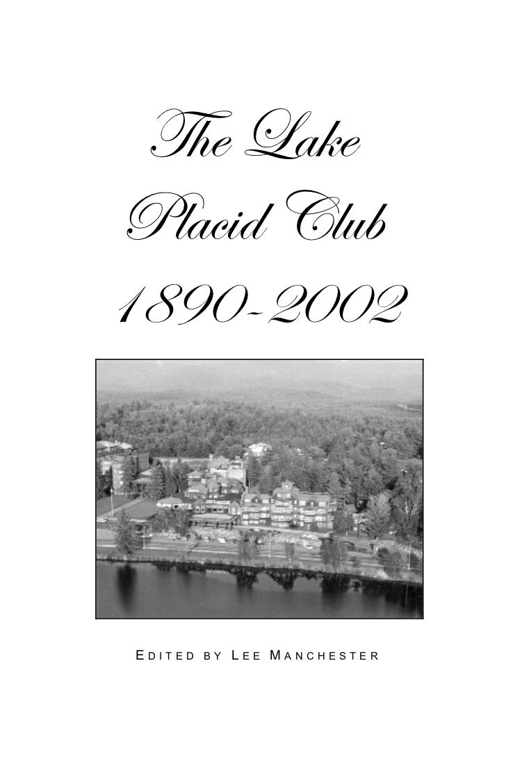 The Lake Placid Club, 1890-2002