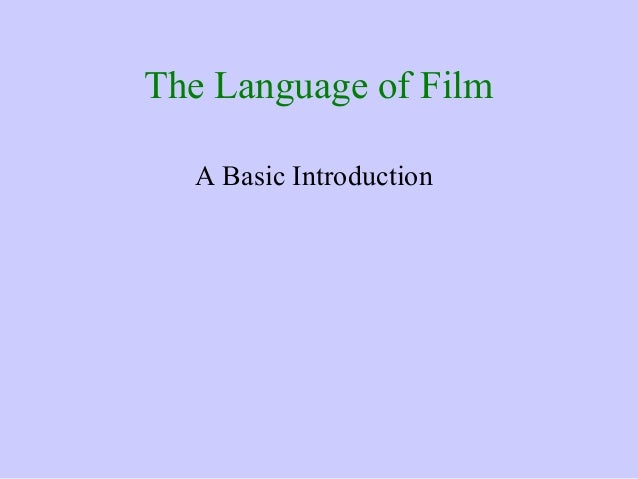 The language of_cinema