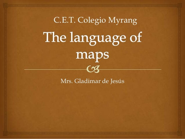 The language of maps
