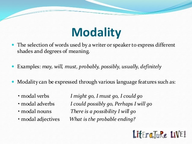 modality in persuasive writing