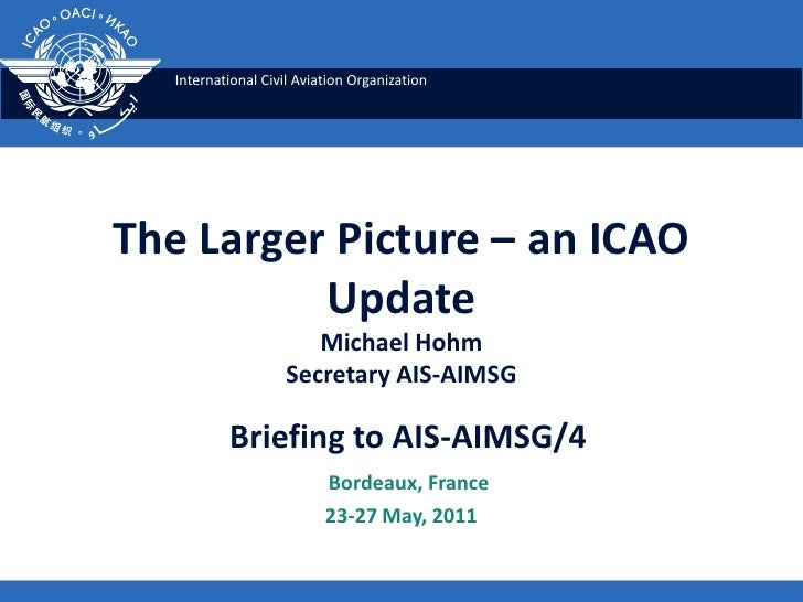 The larger picture – an icao update
