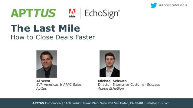 APTTUS  #AccelerateDeals  The Last Mile  How to Close Deals Faster  Al West SVP Americas & APAC Sales Apttus  Michael Schw...