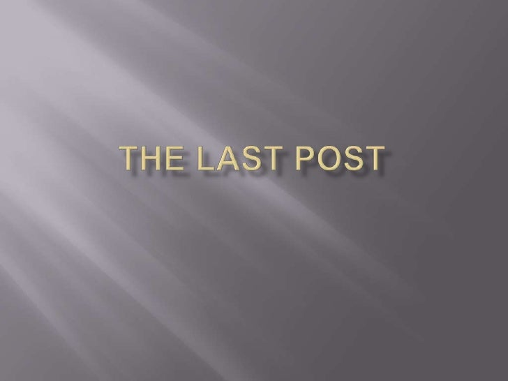 The Last Post<br />