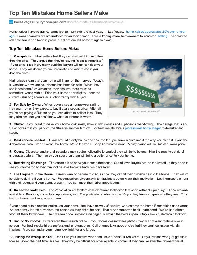 Over-pricing will net fewer $$$ Top Ten Mistakes Home Sellers Make thelasvegasluxuryhomepro.com /top-ten-mistakes-home-sel...