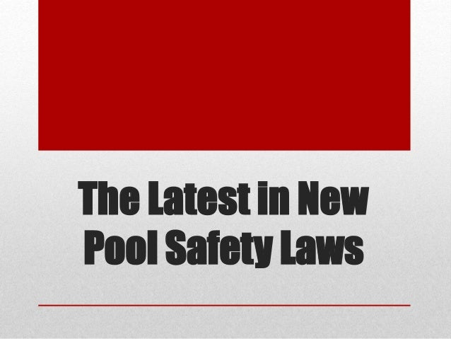 The Latest in New Pool Safety Laws