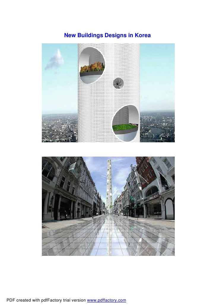 New Buildings Designs in Korea     PDF created with pdfFactory trial version www.pdffactory.com
