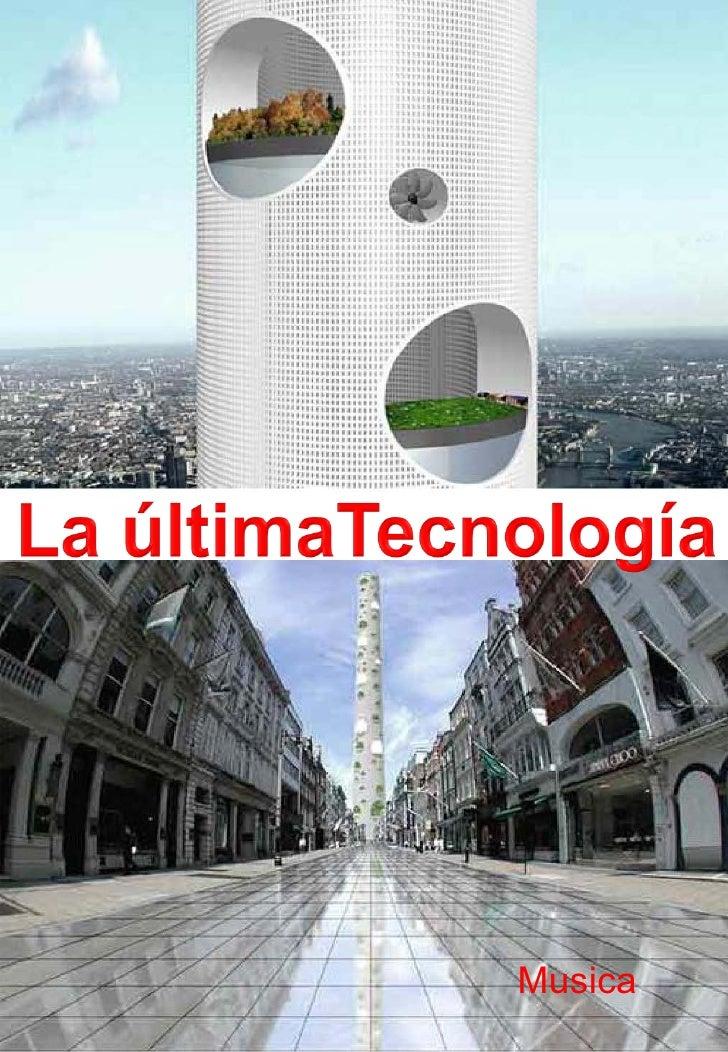 LA ÚLTIMA TECNOLOGÍA