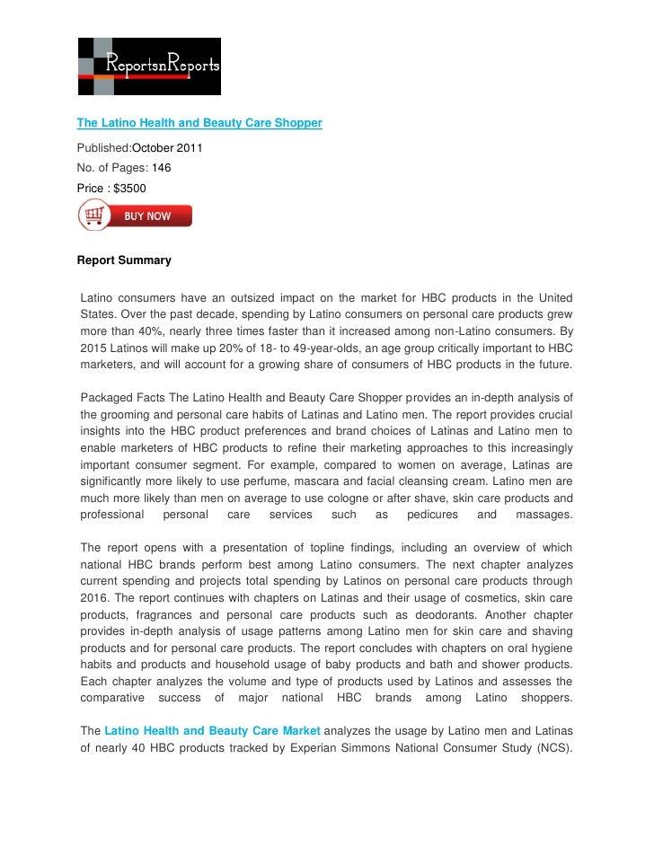 The Latino Health and Beauty Care ShopperPublished:October 2011No. of Pages: 146Price : $3500Report SummaryLatino consumer...