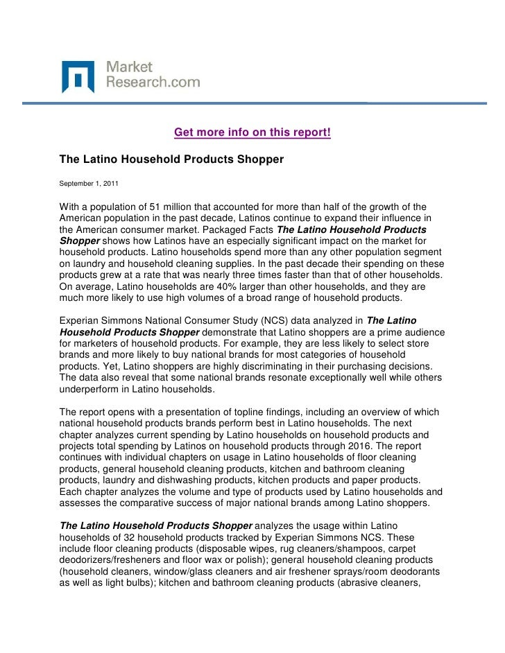 Get more info on this report!The Latino Household Products ShopperSeptember 1, 2011With a population of 51 million that ac...