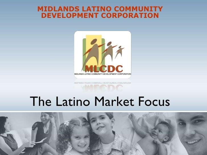 The Latino Market Focus, Omaha, NE.
