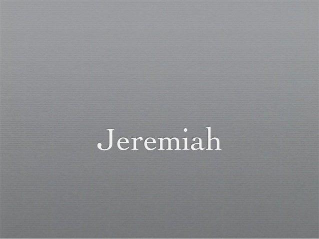 The Latter Prophets - Jeremiah