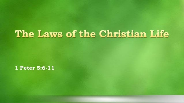 The Laws of the Christian Life