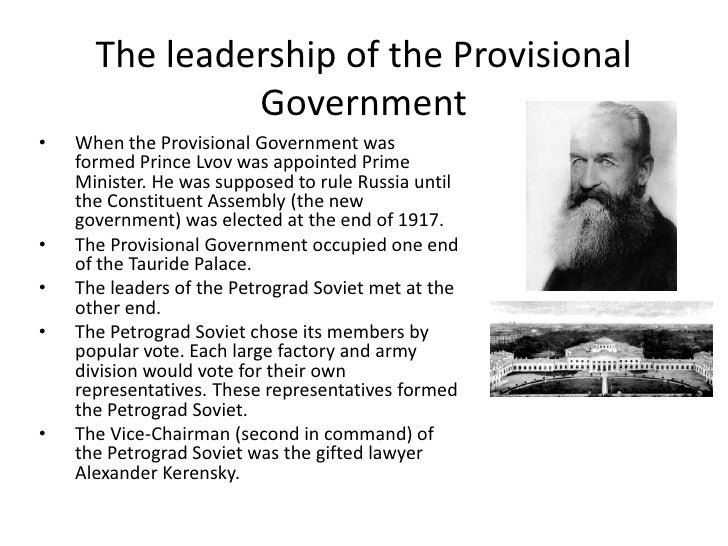 The leadership of the provisional government