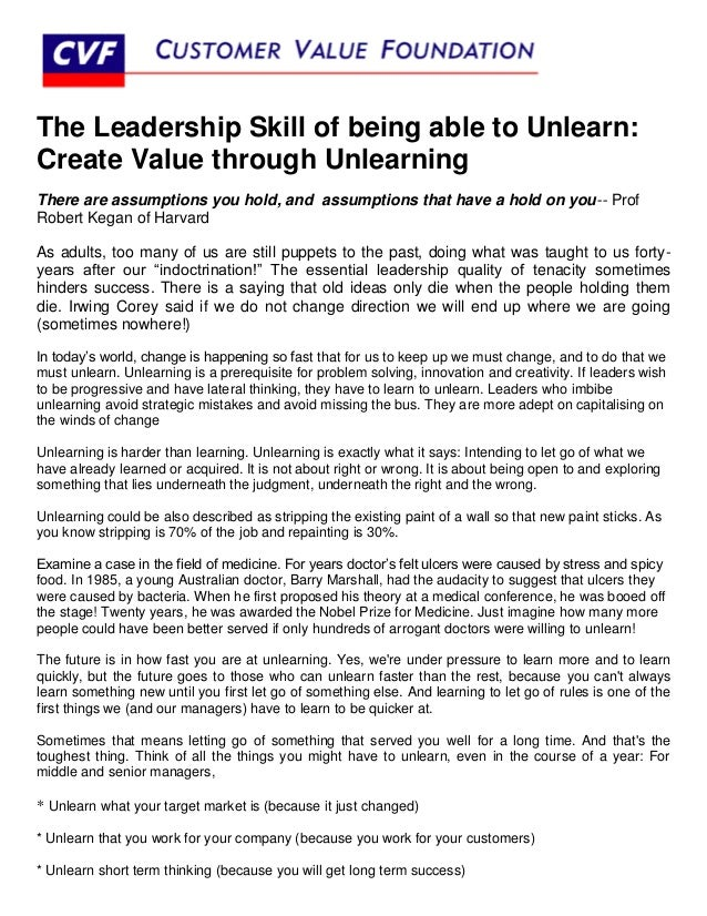 The Leadership Skill of being able to Unlearn:Create Value through UnlearningThere are assumptions you hold, and assumptio...