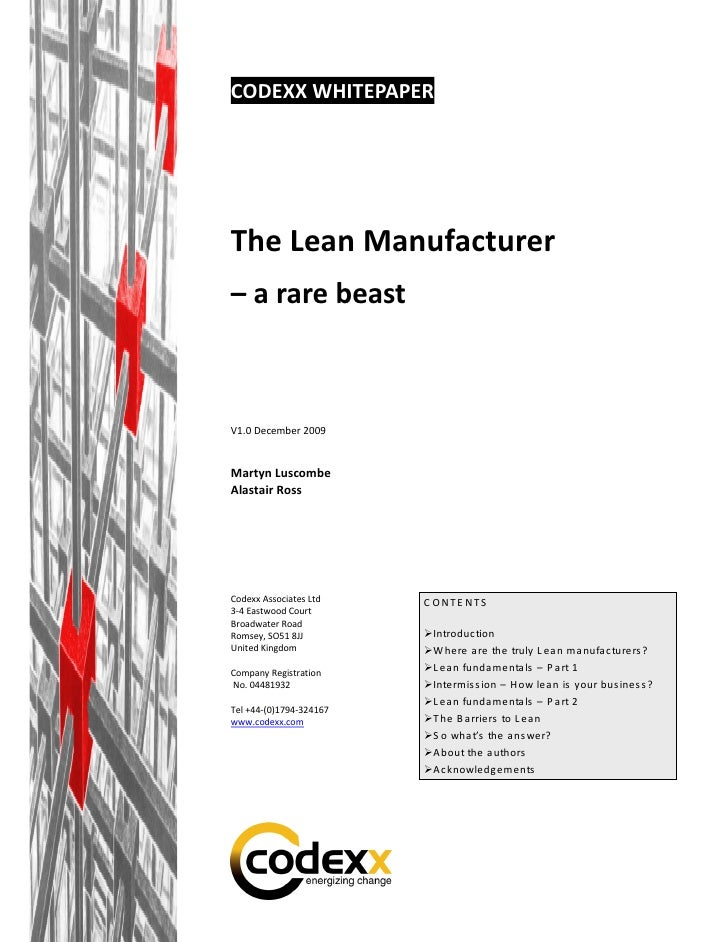CODEXX WHITEPAPER     The Lean Manufacturer – a rare beast    V1.0 December 2009   Martyn Luscombe Alastair Ross     Codex...