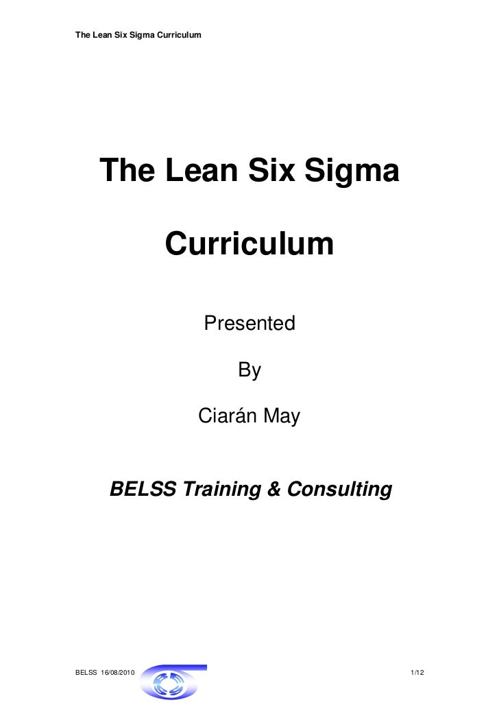 The Lean Six Sigma Curriculum      The Lean Six Sigma                    Curriculum                                Present...