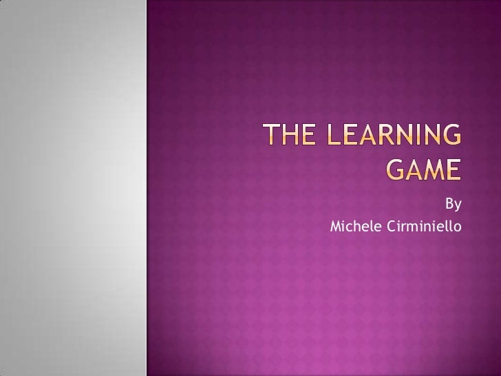 The learning game[1]