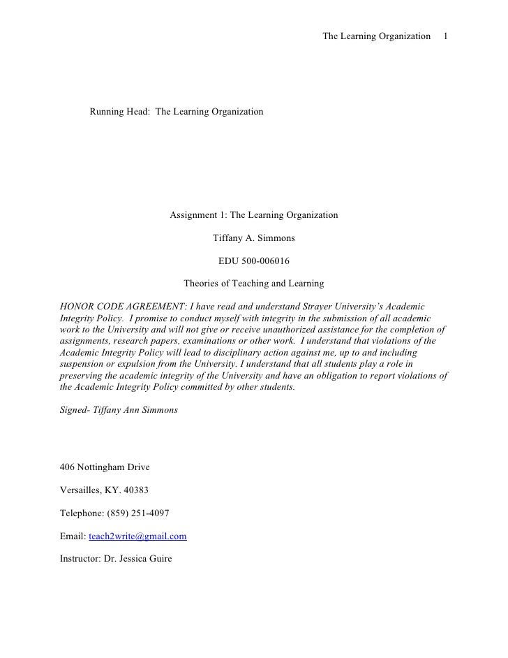 The Learning Organization      1       Running Head: The Learning Organization                            Assignment 1: Th...
