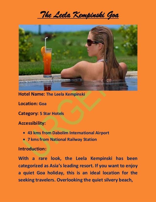 The Leela Kempinski GoaHotel Name: The Leela KempinskiLocation: GoaCategory: 5 Star HotelsAccessibility:    43 kms from Da...
