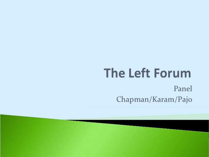 Panel Chapman/Karam/Pajo