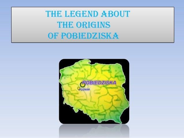 The legend About  The originsof Pobiedziska