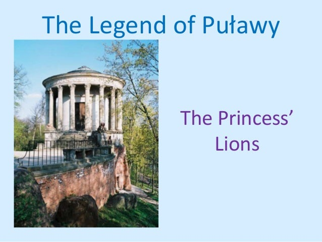 The legend of puławy